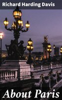 About Paris - Richard Harding Davis