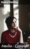 Amelia — Complete - Henry Fielding