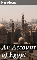 An Account of Egypt - Herodotus
