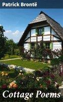 Cottage Poems - Patrick Brontë
