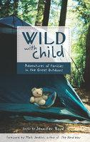 Wild with Child - Jennifer Bové