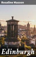 Edinburgh - Rosaline Masson