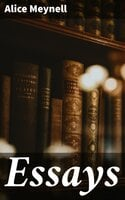 Essays - Alice Meynell