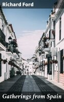 Gatherings from Spain - Richard Ford