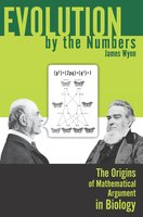 Evolution by the Numbers - James Wynn