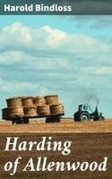 Harding of Allenwood - Harold Bindloss