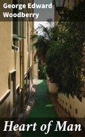 Heart of Man - George Edward Woodberry
