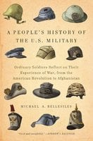 A People's History of the U.S. Military - Michael A. Bellesiles