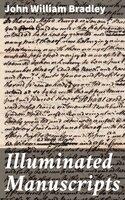 Illuminated Manuscripts - John William Bradley