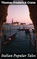 Italian Popular Tales - Thomas Frederick Crane