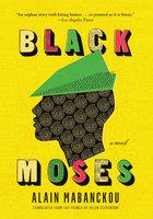 Black Moses - Alain Mabanckou