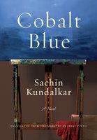 Cobalt Blue - Sachin Kundalkar