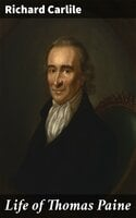 Life of Thomas Paine - Richard Carlile
