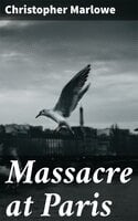 Massacre at Paris - Christopher Marlowe