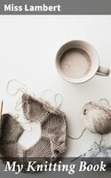 My Knitting Book - Miss Lambert