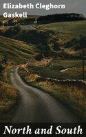 North and South - Elizabeth Cleghorn Gaskell