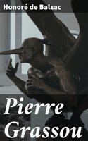 Pierre Grassou - Honoré de Balzac