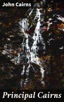 Principal Cairns - John Cairns