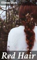 Red Hair - Elinor Glyn