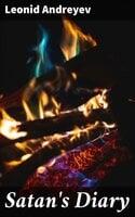 Satan's Diary - Leonid Andreyev