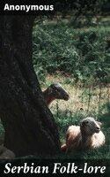 Serbian Folk-lore - Anonymous