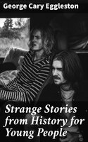 Strange Stories from History for Young People