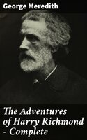 The Adventures of Harry Richmond — Complete - George Meredith