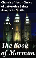 The Book of Mormon - Church of Jesus Christ of Latter-day Saints