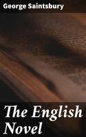 The English Novel - George Saintsbury