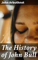 The History of John Bull - John Arbuthnot