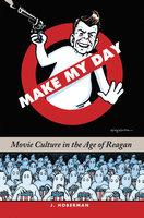 Make My Day - J. Hoberman