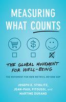 Measuring What Counts - Joseph E. Stiglitz