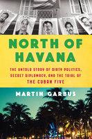 North of Havana - Martin Garbus