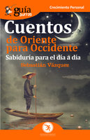 GuíaBurros Cuentos de Oriente para Occidente - Sebastián Vázquez