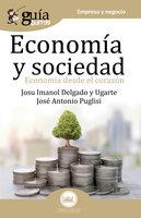 GuíaBurros Economía y Sociedad - Josu Imanol Delgado y Ugarte, José Antonio Puglisi