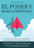 El poder de tu marca personal - Rubén Martín