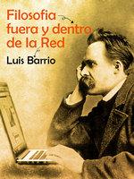 Filosofía fuera y dentro de la red - Luis Barrio