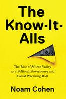 The Know-It-Alls - Noam Cohen