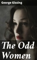 The Odd Women - George Gissing