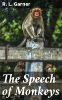The Speech of Monkeys - R. L. Garner
