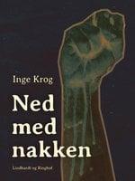 Ned med nakken - Inge Krog Holt