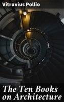 The Ten Books on Architecture - Vitruvius Pollio