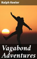 Vagabond Adventures - Ralph Keeler