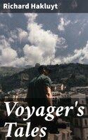 Voyager's Tales - Richard Hakluyt