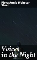 Voices in the Night - Flora Annie Webster Steel
