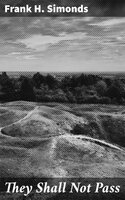 They Shall Not Pass - Frank H. Simonds