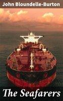The Seafarers - John Bloundelle-Burton