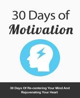 30 Days of Motivation - Alexander King