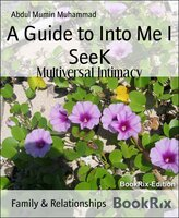 A Guide to Into Me I SeeK - Tasia Goodwin