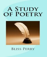 A Study of Poetry - Bliss Perry